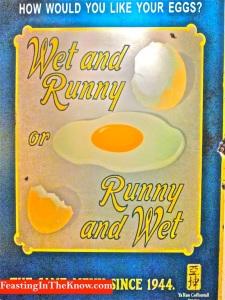 runny eggs sign